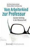 Vom Arbeiterkind zur Professur (eBook, ePUB)