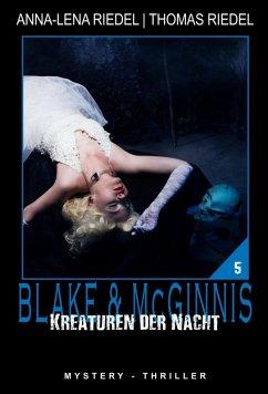 Kreaturen der Nacht (eBook, ePUB) - Riedel, Thomas; Riedel, Anna-Lena