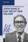 John Rawls: Das Recht der Völker (eBook, ePUB)