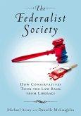 The Federalist Society (eBook, ePUB)