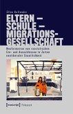 Eltern - Schule - Migrationsgesellschaft (eBook, PDF)