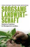Sorgsame Landwirtschaft (eBook, PDF)