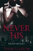 Never His (Never His Duet, #1) (eBook, ePUB)