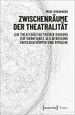 Zwischenräume der Theatralität (eBook, PDF)