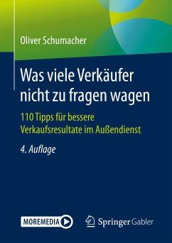 Was viele Verkäufer nicht zu fragen wagen (eBook, PDF) - Schumacher, Oliver