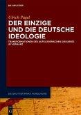 Der Einzige und die Deutsche Ideologie (eBook, ePUB)