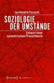 Soziologie der Umstände (eBook, PDF)