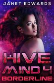 Borderline (Hive Mind, #4) (eBook, ePUB)