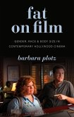 Fat on Film (eBook, PDF)