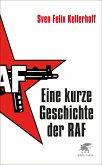Eine kurze Geschichte der RAF (eBook, ePUB)