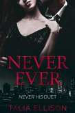 Never Ever (Never His Duet, #2) (eBook, ePUB)