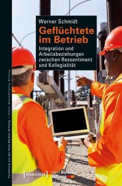 Geflüchtete im Betrieb (eBook, PDF) - Schmidt, Werner