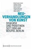 Neuverhandlungen von Kunst (eBook, PDF)