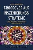 Crossover als Inszenierungsstrategie (eBook, PDF)