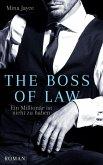 The Boss of Law - ein Millionär ist nicht zu haben (eBook, ePUB)