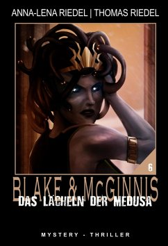 Das Lächeln der Medusa (eBook, ePUB) - Riedel, Thomas; Riedel, Anna-Lena