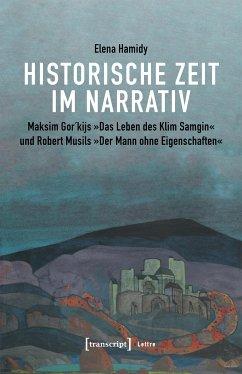 Historische Zeit im Narrativ (eBook, PDF) - Hamidy, Elena