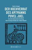 Der Hochverrat des Amtmanns Povel Juel (eBook, PDF)