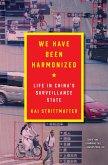 We Have Been Harmonized (eBook, ePUB)