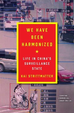 We Have Been Harmonized (eBook, ePUB) - Strittmatter, Kai