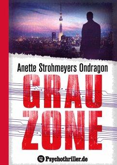 Ondragon 5: Grauzone (eBook, ePUB) - Anette Strohmeyer