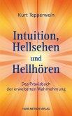 Intuition, Hellsehen und Hellhören (eBook, PDF)