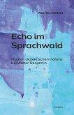 Echo im Sprachwald (eBook, PDF)
