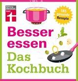 Besser essen - Das Kochbuch (eBook, PDF)