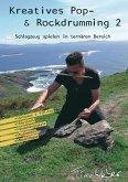 Kreatives Pop- & Rockdrumming 2 (eBook, ePUB)