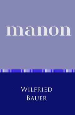 Manon (eBook, ePUB) - Bauer, Wilfried