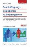 Beschäftigungsorientiertes Fallmanagement (eBook, PDF)
