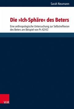 Die 'Ich-Sphäre' des Beters (eBook, PDF) - Riegert, Sarah