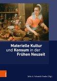 Materielle Kultur und Konsum in der Frühen Neuzeit (eBook, PDF)