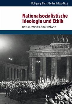 Nationalsozialistische Ideologie und Ethik (eBook, PDF)