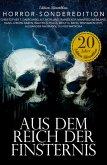 Aus dem Reich der Finsternis - Horror-Sonderedition (eBook, ePUB)