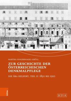 Zur Geschichte der österreichischen Denkmalpflege (eBook, PDF)