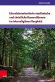Literalsinnorientierte muslimische und christliche Konvertitinnen im interreligiösen Vergleich (eBook, PDF)