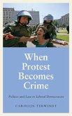 When Protest Becomes Crime (eBook, ePUB)