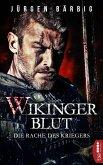 Wikingerblut - Die Rache des Kriegers (eBook, ePUB)