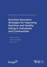 Nutrition Education: Strategies for Improving Nutrition and Healthy Eating in Individuals and Communities