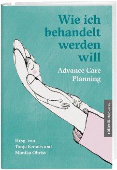 Wie ich behandelt werden will - Weber, Andreas