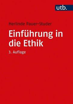Einführung in die Ethik - Pauer-Studer, Herlinde