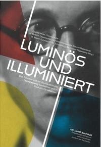 Luminös und illuminiert