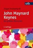Die größten Ökonomen: John Maynard Keynes