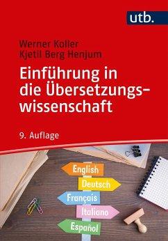 Einführung in die Übersetzungswissenschaft - Koller, Werner; Henjum, Kjetil Berg