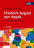 Die größten Ökonomen: Friedrich A. von Hayek