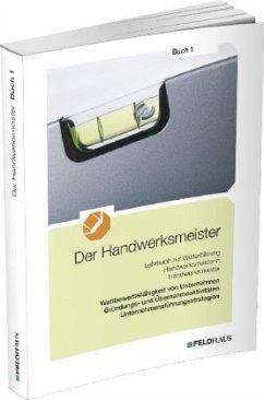 Der Handwerksmeister - Buch 1 - Frerichs, Jan; Glockauer, Jan; Höge, Christiane; Winter, Christian