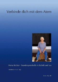 Verbinde dich mit dem Atem, m. Audio-CD - Richter, Herta