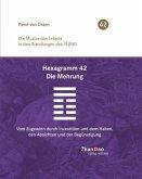 Hexagramm 42 - Die Mehrung