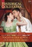 Tochter der Sünde - Duchess der Liebe? (eBook, ePUB)